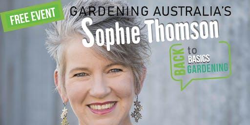 Back to Basics Gardening with Sophie Thomson