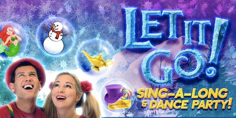 Let it Go! Sing-a-long & Dance Party! tickets