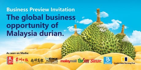 The Global Business Opportunity Of Malaysia Durian (Penang) tickets