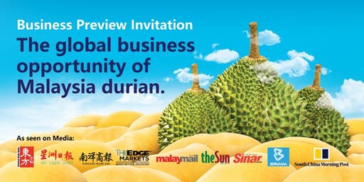 The Global Business Opportunity Of Malaysia Durian (Penang)