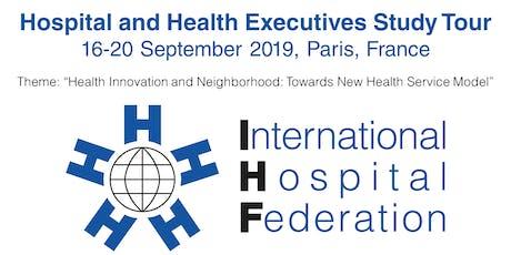IHF Hospital Executive Study Tour France billets