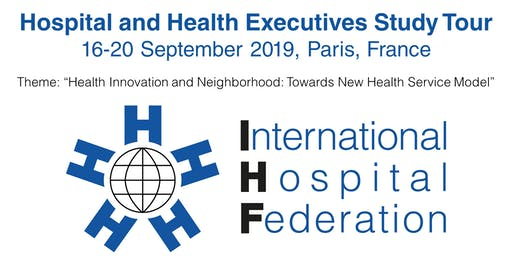 IHF Hospital Executive Study Tour France