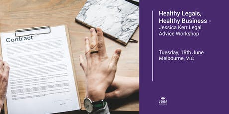 Healthy Legals, Healthy Business - Jessica Kerr Legal Advice Workshop tickets