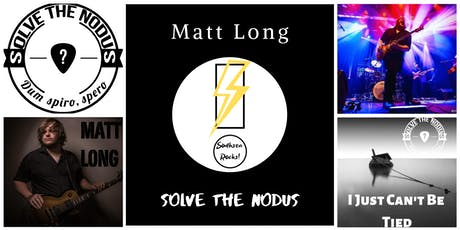 Southsea Rocks! Solve The Nodus and Matt Long special!  tickets