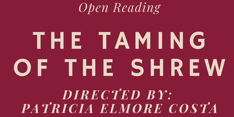 The Taming of the Shrew (Part One) – Directed by Patricia Elmore Costa tickets