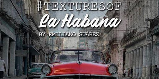 Exposición fotográfica #TEXTURESOFLAHABANA