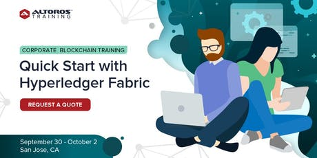 Corporate Blockchain Training: Quick start with Hyperledger Fabric [San Jose] tickets