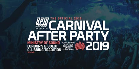 Ministry of Sound Official Carnival After Party 2019 tickets