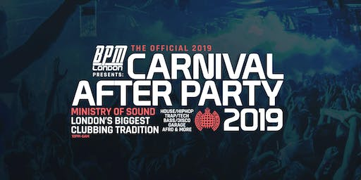Ministry of Sound Official Carnival After Party 2019
