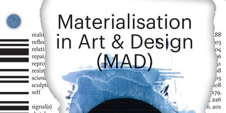 Sandberg Series #4 - Materialisation in Art & Design (MAD) tickets
