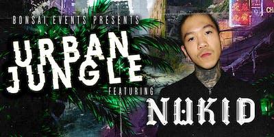 Bonsai Events presents Urban Jungle featuring Nukid