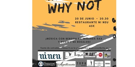 III CENA WHY NOT? tickets
