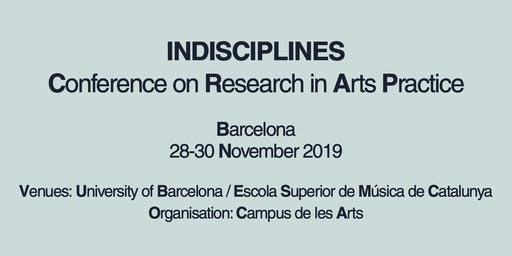 INDISCIPLINES: Conference on Research in Arts Practice