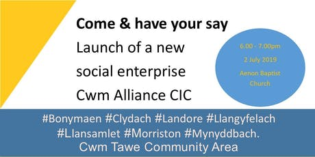 We are setting up Cwm Alliance CIC - come and have your say  tickets