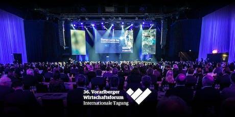 36. Vorarlberger Wirtschaftsforum 2019 Tickets