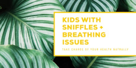 Essential Oils for Kids -  The Sniffles, Breathing Issues and Allergies tickets