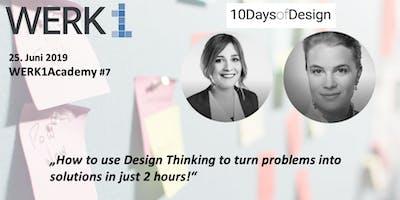 """WERK1Academy powered by 10DaysofDesign   """"Design Thinking"""""""