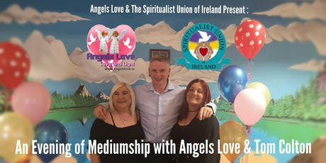 An Evening of Mediumship with Angels Love & Tom Colton tickets