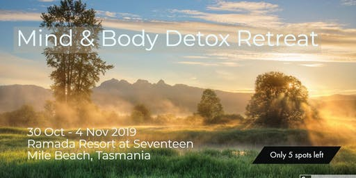 Mind & Body Detox Retreat - Tasmania