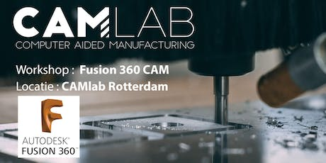 Workshop Fusion 360 CAM tickets