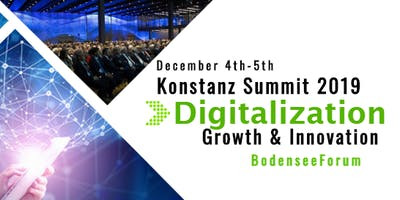 Digitalization - Growth & Innovation, Konstanz Summit 2019