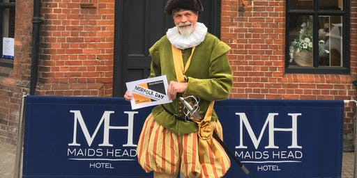 Celebrating Norfolk Day with Sir Thomas Paston at the Maids Head Hotel