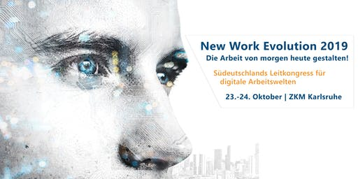 Alles New Work oder was?! | New Work Evolution 2019