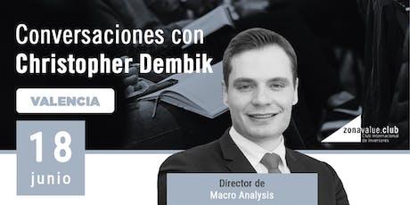 Conversaciones de Inversión con Christopher Dembik  entradas