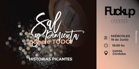 FuckUp Nights Córdoba - Sal y Pimienta.. Ponele Todo! entradas