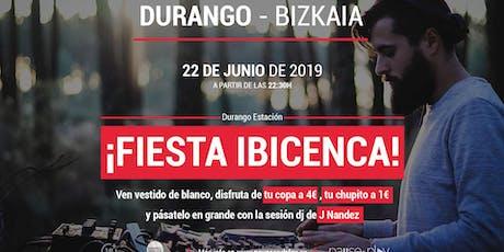 Fiesta ibicenca con la sesión dj de J Nandez en Pause&Play Durango Estación entradas