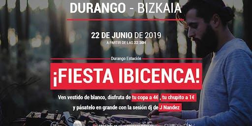 Fiesta ibicenca con la sesión dj de J Nandez en Pause&Play Durango Estación