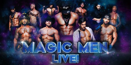 Magic Men Live! - Hollywood tickets
