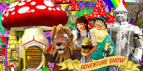 Wizard of Oz Adventure Show tickets