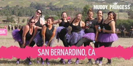 Muddy Princess San Bernardino tickets