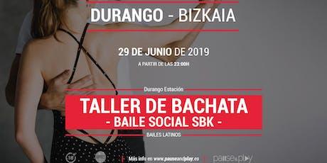 Taller de bachata baile social SBK en Pause&Play Durango Estación entradas