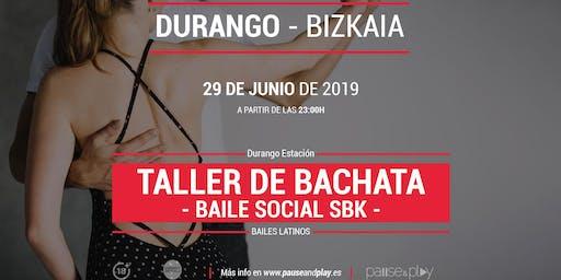 Taller de bachata baile social SBK en Pause&Play Durango Estación