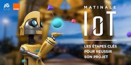 Matinale IoT - Les étapes clés pour réussir son projet billets
