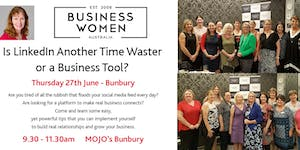Bunbury, Business Women Australia Circle: LinkedIn -...