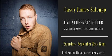 Have-Nots Comedy Presents Casey James Salengo tickets