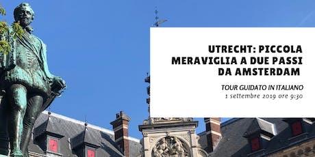 Utrecht: piccola meraviglia a due passi da Amsterdam - LINGUA ITALIANA biglietti