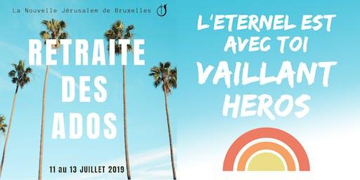 """Retraite des Ados NJBXL - """"L'Eternel est avec toi, Vaillant Héros"""""""