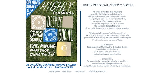 Highly Personal, Deeply Social /// Gallery Opening
