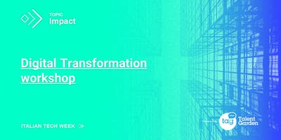Italian Tech Week | Digital Transformation Workshop