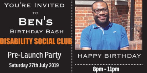 DISABILITY SOCIAL CLUB PRE-LAUNCH PARTY