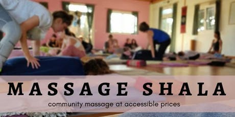 Massage Shala - an Open Space to Receive Healing Touch (Monthly) tickets
