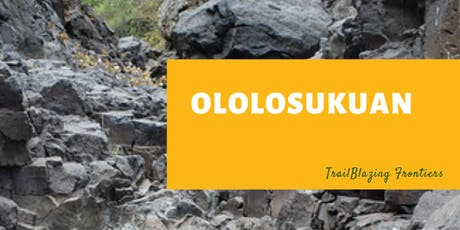 Ololosukuan:  Hiking & Bouldering tickets