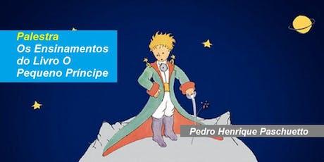 Pedro Paschuetto - Palestra Os Ensinamentos do Livro O Pequeno Príncipe ingressos