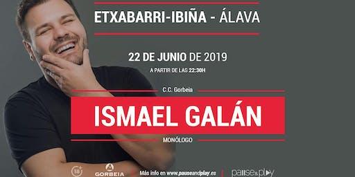 Monólogo Ismael Galán en Pause&Play C.C. Gorbeia