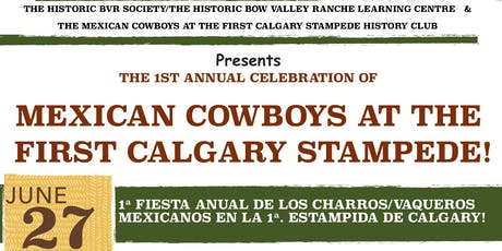 Mexican Cowboys at the First Calgary Stampede tickets