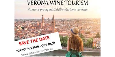 Verona Wine Tourism - Numeri e protagonisti dell'enoturismo veronese